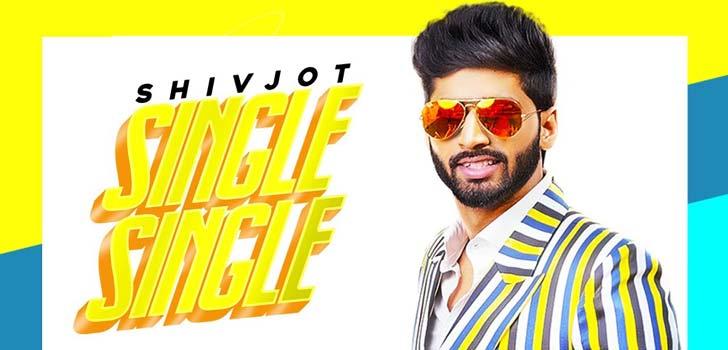 Single Single Lyrics by Shivjot