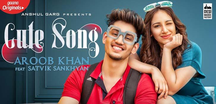 Cute Song Lyrics by Aroob Khan