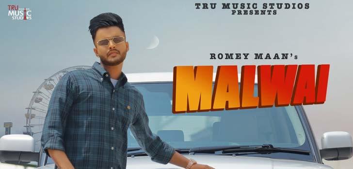Malwai Lyrics by Romey Maan