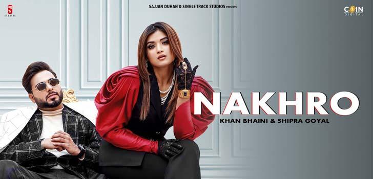 Nakhro Lyrics by Khan Bhaini