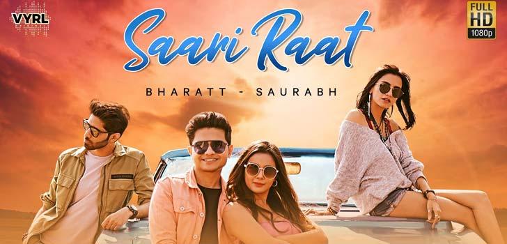 Saari Raat Lyrics by Bharatt Saurabh