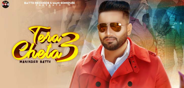 Tera Cheta 3 Lyrics by Maninder Batth