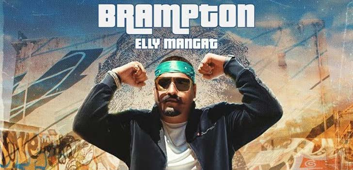 Brampton Lyrics by Elly Mangat