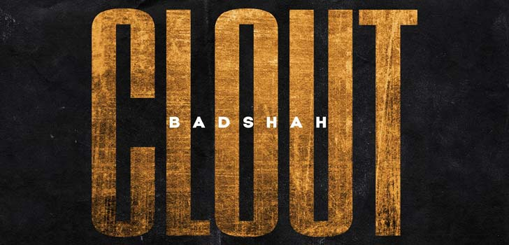 Clout Lyrics by Badshah