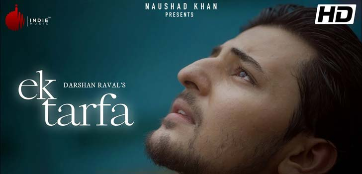 Ek Tarfa Lyrics by Darshan Raval
