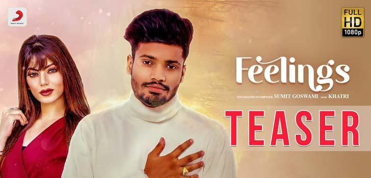 Feelings Lyrics by Sumit Goswami