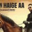 Haan Haige Aa Lyrics by Karan Aujla