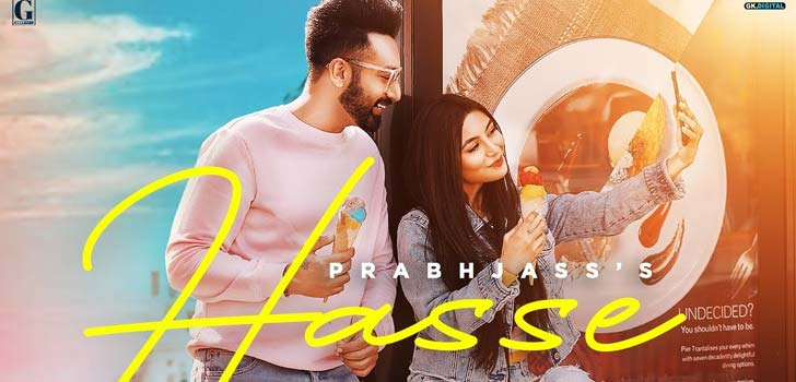 Hasse Lyrics by Prabh Jass