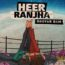 Heer Ranjha Lyrics by Bhuvan Bam