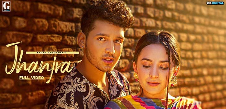 Jhanjra Lyrics by Karan Randhawa