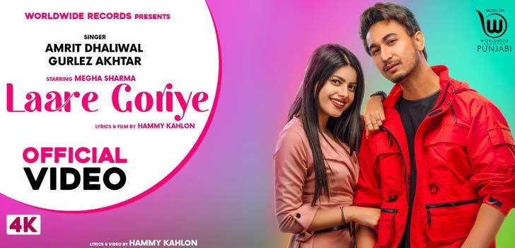 Laare Goriye Lyrics by Amrit Dhaliwal