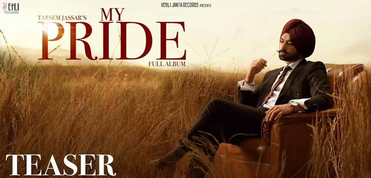 My Pride Lyrics by Tarsem Jassar