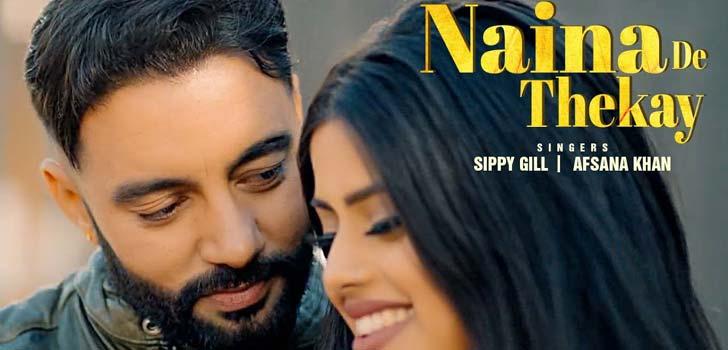 Naina De Theke Lyrics by Sippy Gill
