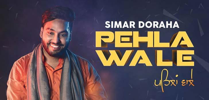 Pehla Wale Lyrics by Simar Doraha