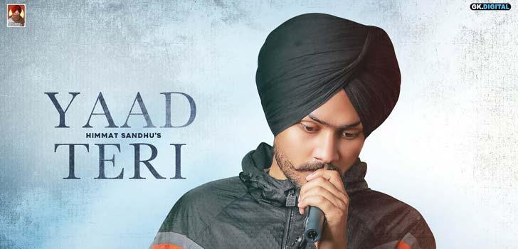 Yaad Teri Lyrics by Himmat Sandhu