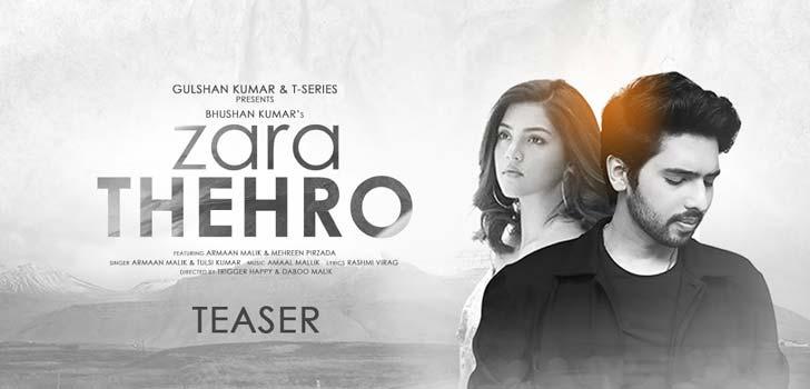 Zara Thehro Lyrics by Armaan Malik
