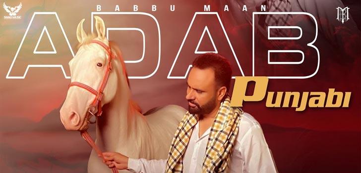 Adab Punjabi Lyrics by Babbu Maan