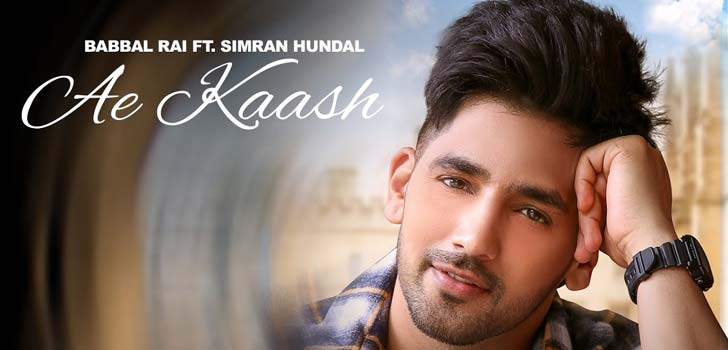Ae Kaash Lyrics by Babbal Rai