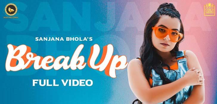 Breakup Lyrics by Sanjana Bhola