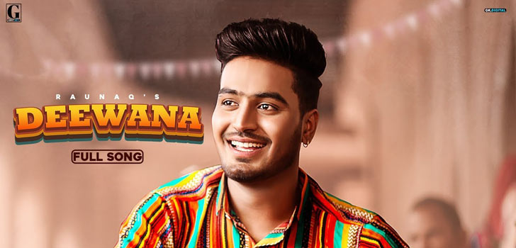 Deewana Lyrics by Raunaq