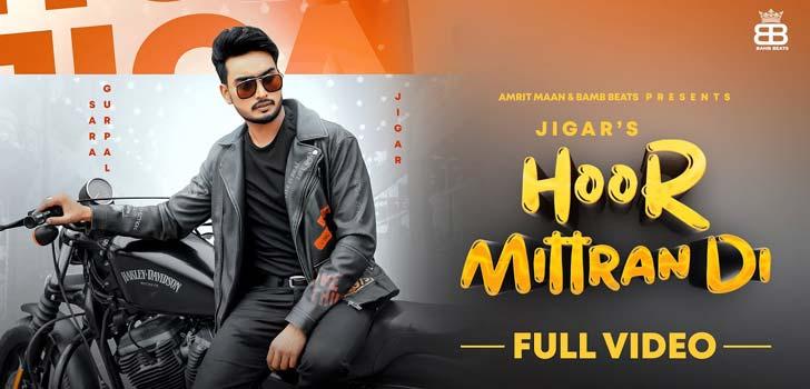 Hoor Mitran Di Lyrics by Jigar