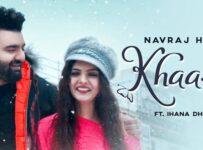 Khaas Lyrics by Navraj Hans