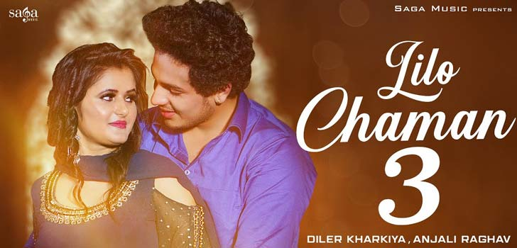 Lilo Chaman 3 Lyrics by Diler Kharkiya