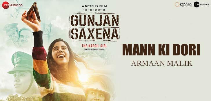 Mann Ki Dori Lyrics from Gunjan Saxena