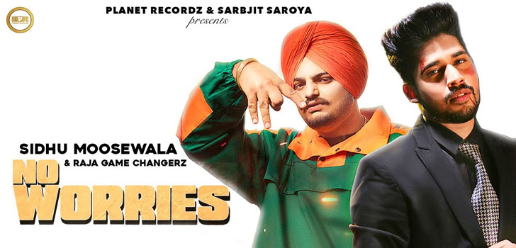 No Worries Lyrics by Sidhu Moose Wala