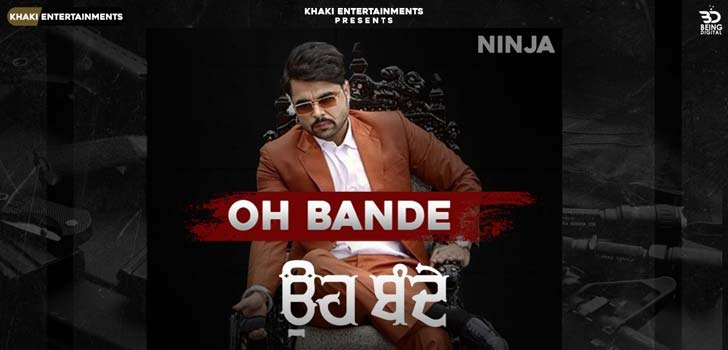 Oh Bande Lyrics by Ninja