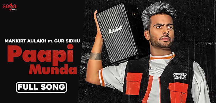 Paapi Munda Lyrics by Mankirt Aulakh