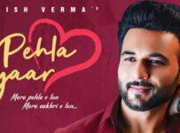 Pehla Pyaar Lyrics by Harish Verma