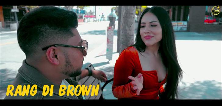 Rang Di Brown Lyrics by Ravraaz