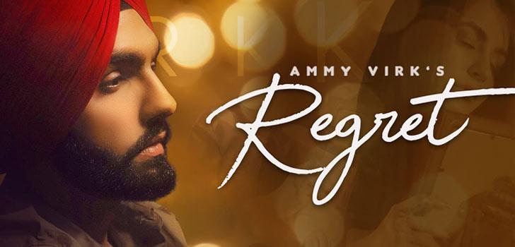 Regret Lyrics by Ammy Virk