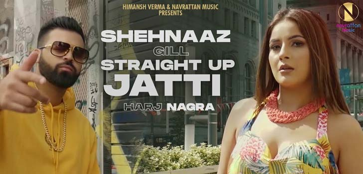Straight Up Jatti Lyrics by Shehnaaz Gill