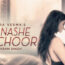 Tere Nashe Mein Choor Lyrics by Gajendra Verma