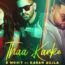 Thaa Karke Lyrics by Karan Aujla and B Mohit