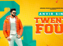 Twenty Four Lyrics by Anvir Singh