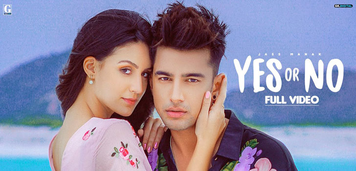 Yes Or No Lyrics by Jass Manak