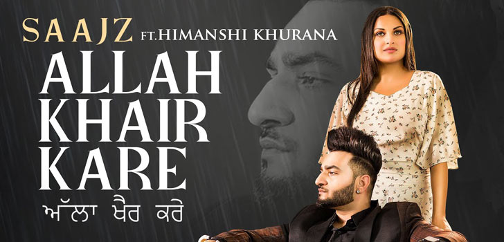 Allah Khair Kare Lyrics by Saajz