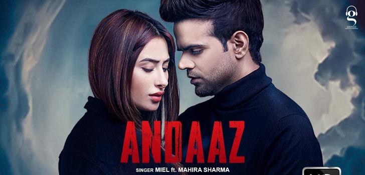Andaaz Lyrics by Miel ft Mahira Sharma