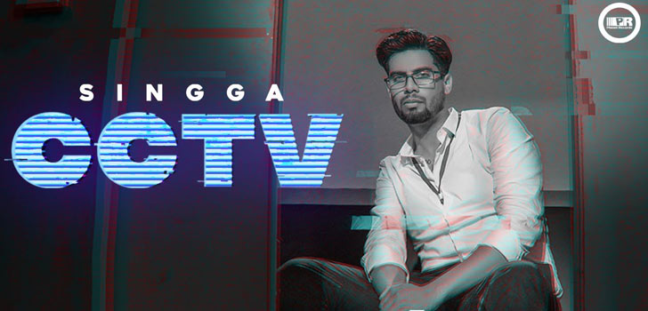 CCTV Lyrics by Singga