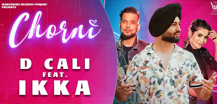 Chorni Lyrics by D Cali and Ikka
