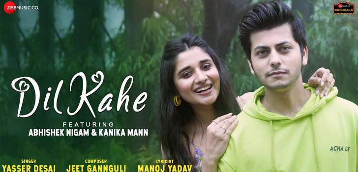 Dil Kahe Lyrics by Yasser Desai