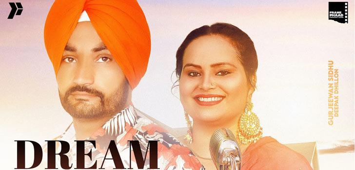 Dream Lyrics by Gurjeewan Sidhu