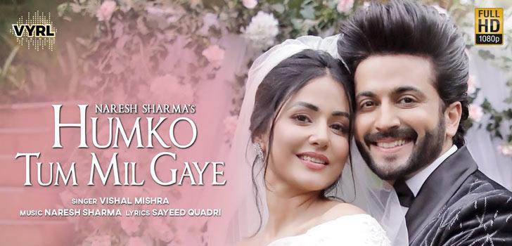 Humko Tum Mil Gaye Lyrics by Vishal Mishra