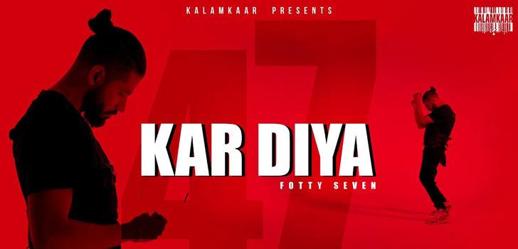 Kar Diya Lyrics by Fotty Seven