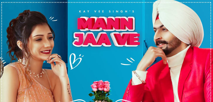 Mann Ja Ve Lyrics by Kay Vee Singh