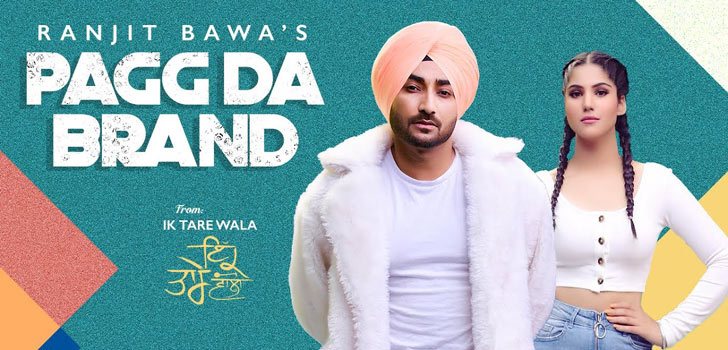 Pagg Da Brand Lyrics by Ranjit Bawa