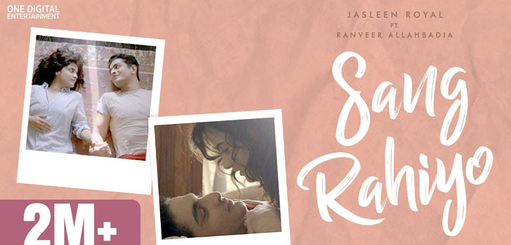 Sang Rahiyo Lyrics by Jasleen Royal